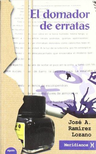 9788484331469: El domador de erratas (Algaida Literaria - Meridianos)