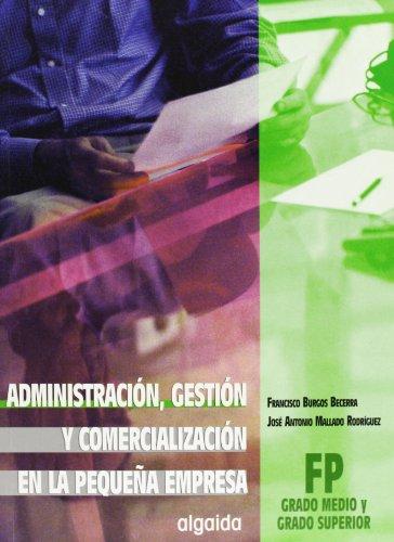 9788484332282 Administración Gestión Y Comercialización En