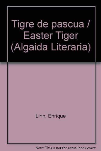 9788484332657: Tigre de pascua (Algaida Literaria)