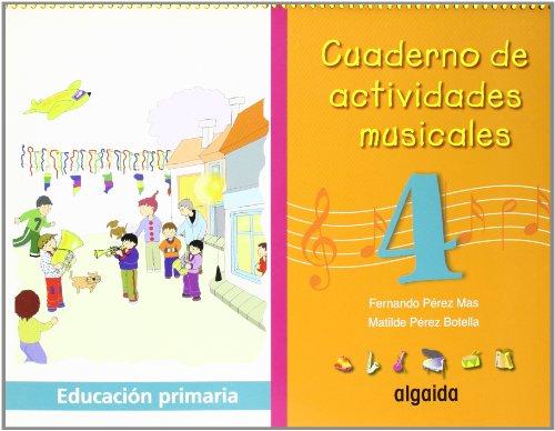 9788484334392: Cuaderno de actividades musicales 4 - 9788484334392