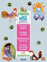 9788484334750: El Gallo Kirico, El Zorro Y El Sapo, Mas Poderoso Que El Sol, El Gato De Los Pies De Trapo / Kirico the Rooster, The Fox and the Frog, More Powerful ... / Little Half Moon Stories) (Spanish Edition)