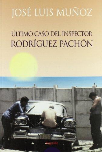9788484335955: El último caso del inspector Rodríguez Pachón (Algaida Literaria - Premio Novela Corta Diputación De Córdoba)