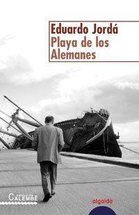 9788484338529: Playa De Los Alemanes/the Beach of Germans (Algaida Literaria Calembe) (Spanish Edition)