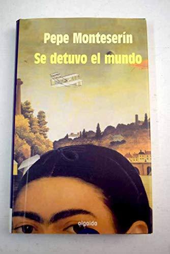 9788484338574: Se detuvo el mundo / Stopped the World (Spanish Edition)