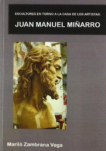 9788484345152: Escultores en Torno a la Casa de los Artistas: Juan Manuel Minarro.
