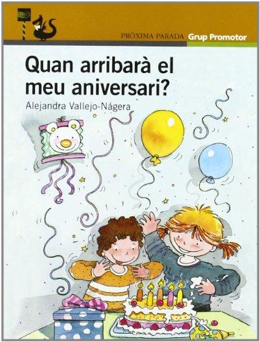 9788484353805: Quan Arrivara el Meu Aniversari Catalan