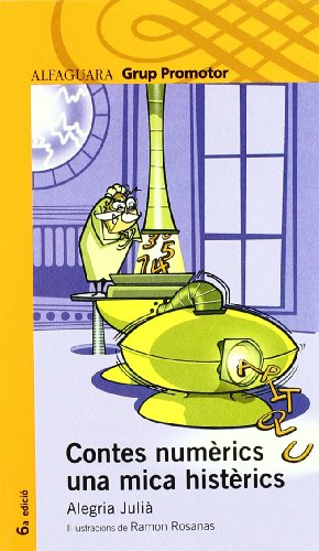 9788484354932: Contes Numerics Una Mica Histerics Catalan