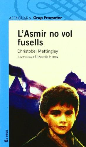 9788484355137: L'Asmir No Vol Fusells - Grp. Promotor