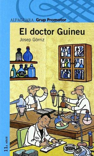 9788484355649: EL DOCTOR GUINEU - GRP. PROMOTOR