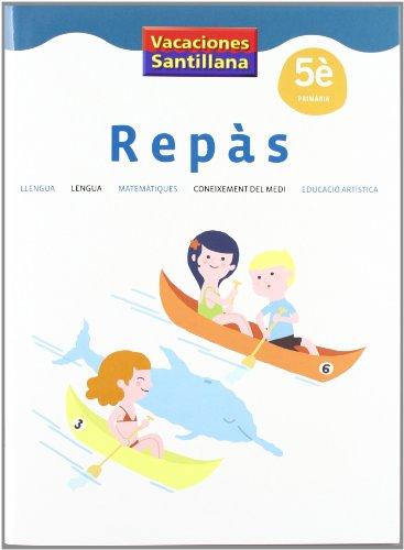 9788484359067: VACACIONES SANTILLANA 5 PRIMARIA REPAS - 9788484359067