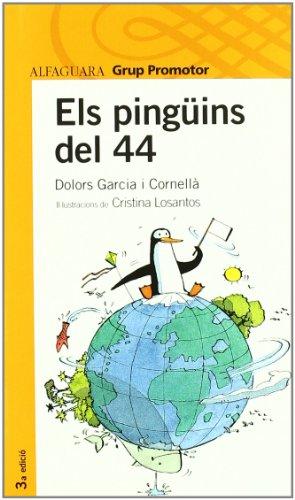 9788484359975: Els Pinguins Del 44 Catalan