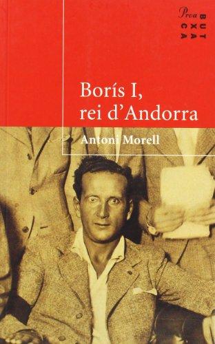 9788484370826: Borís I, rei d'Andorra (PROA BUTXACA)
