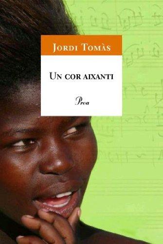 9788484371151: Un cor aixanti (A TOT VENT-TELA)