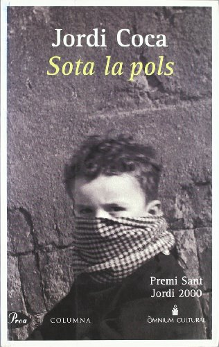 9788484371892: Sota la pols (A TOT VENT-BETA)