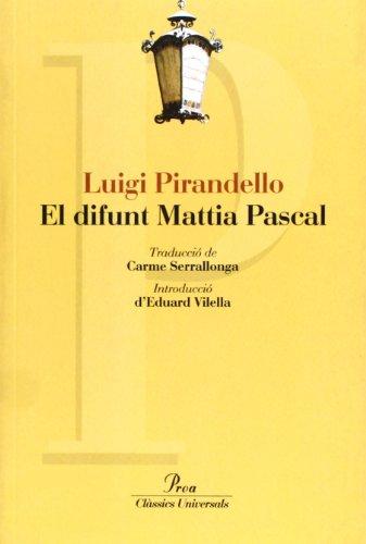 9788484373650: El difunt Mattia Pascal (Clàssics Universals)