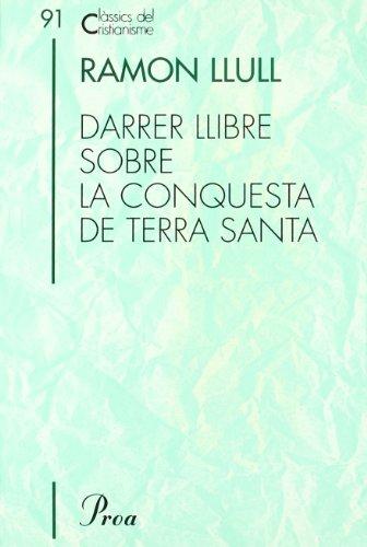 9788484375098: Darrer llibre sobre la conquesta de Terra Santa (CLÀSSICS CRIST)