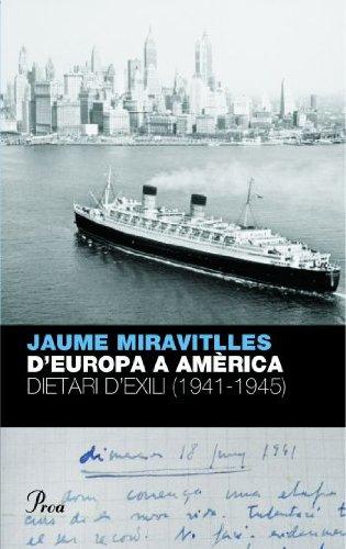 9788484376095: D'Europa a Amèrica: Dietari d'exili (1941-1945) (Perfils)