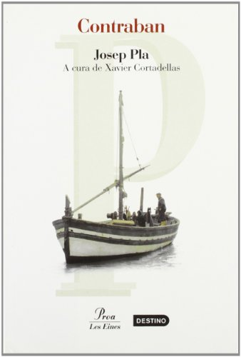 Contraban (Les Eines): Josep Pla