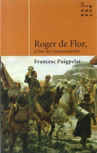 9788484377139: Roger de Flor, el lleó de Constantí