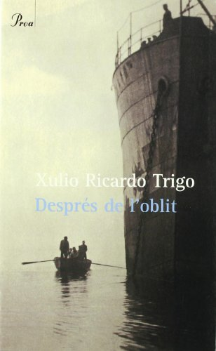 Després de L'oblit: Trigo, Xulio Ricardo