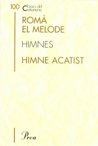 9788484378006: Himnes. Himne Acatist (CLÀSSICS CRIST)