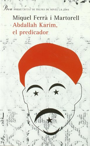 9788484378235: Abdallah Karim, el predicador (A tot vent-beta)