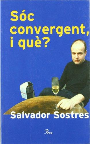 9788484378471: Sóc convergent, i què?