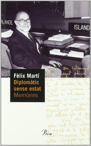 9788484378501: Diplomatic Sense Estat: Memories