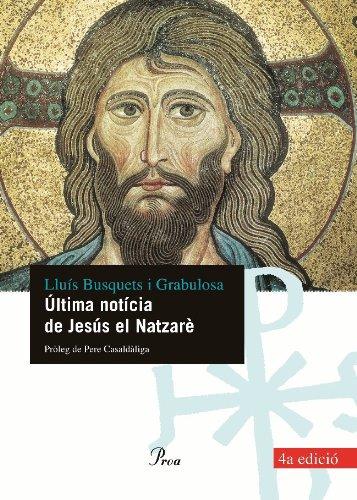 9788484379089: Ultima Noticia de Jesus El Natzare: Holograma del Messies, Ahir I Avui