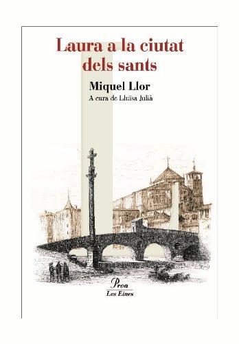 9788484379652: Laura a la ciutat dels sants (Les Eines)