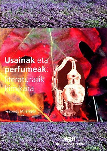 9788484380221: Usainak Eta Perfumeak - Literaturatik Kimikara (U.E.U.)