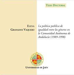 9788484390329: La política pública de igualdad entre los géneros en la comunidad autónoma de Andalucía (1989 - 1998). (CD Tesis)