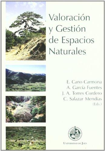 9788484390763: Valoración y gestión de espacios naturales