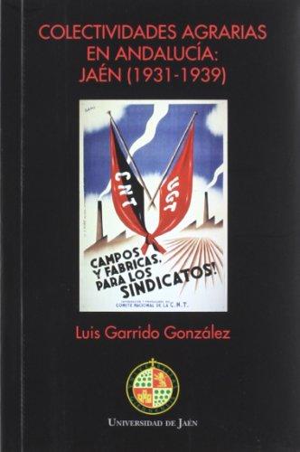 Colectividades agrarias en Andalucía : Garrido González, Luis.