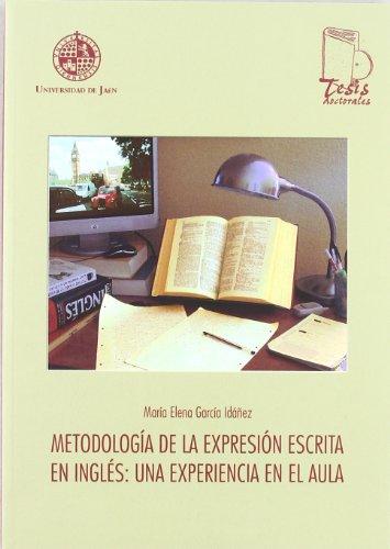 9788484392811: METODOLOGIA DE LA EXPRESION ESCRITA EN INGLES. UNA EXPERIENCIA EN EL AULA + CD