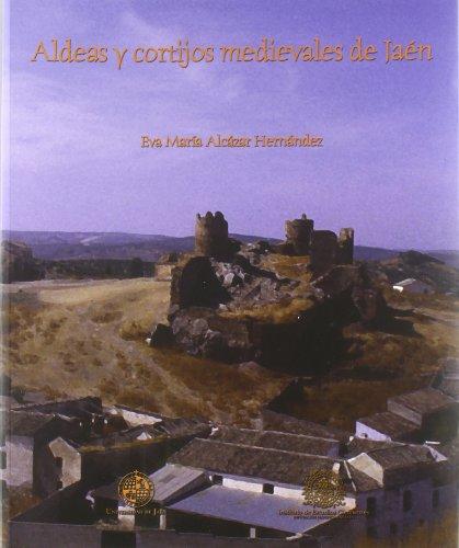 9788484393900: Aldeas y cortijos medievales de Jaén (Fuera de Colección)