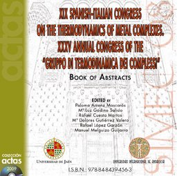 9788484394563: XIX Spanish-Italian Congress on the Thermodynamics of Metal Complexes. XXXV Annual Congress of the
