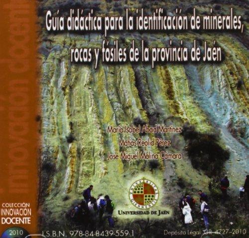 9788484395591: Guía didáctica para la identificación de minerales, rocas y fósiles de la provincia de Jaén (CD Innovación Docente)