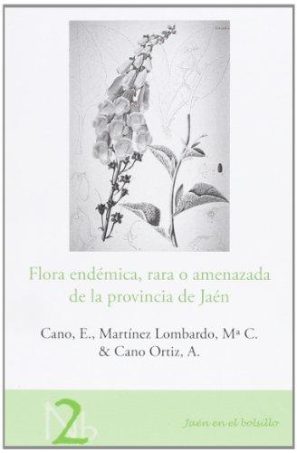 9788484395621: Flora endémica, rara o amenazada de la provincia de Jaén