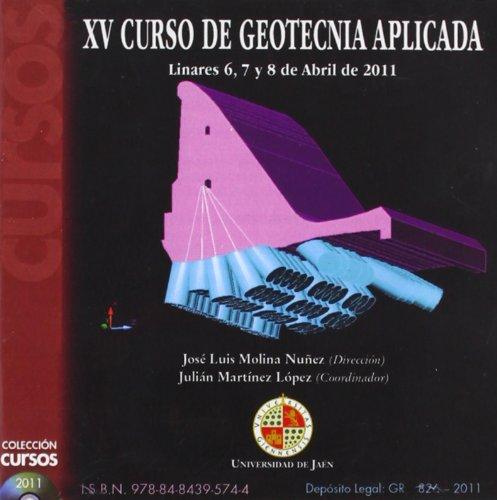 9788484395744: XV CURSO DE GEOTECNIA APLICADA