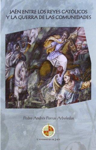 9788484396062: Jaén entre los reyes católicos y la guerra de las comunidades