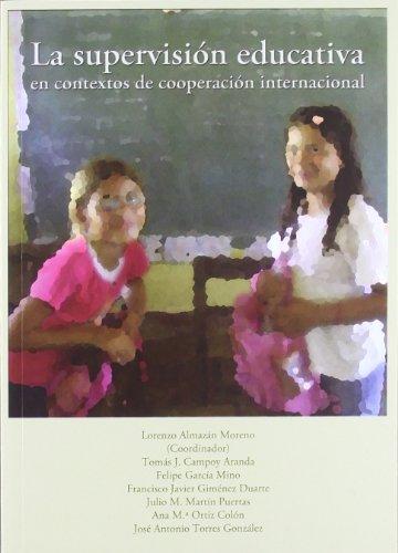 La supervisión educativa en contextos de cooperación: Lorenzo; Campoy Aranda,