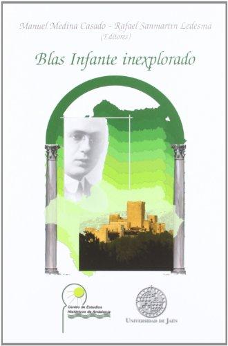 9788484396208: Blas infante inexplorado (Alonso de Bonilla)
