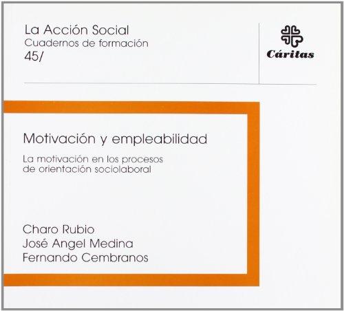 9788484402244: MOTIVACION Y EMPLEABILIDAD: LA MOTIVACION EN LOS PROCESOS DE ORIE NTACION SOCIOLABORAL