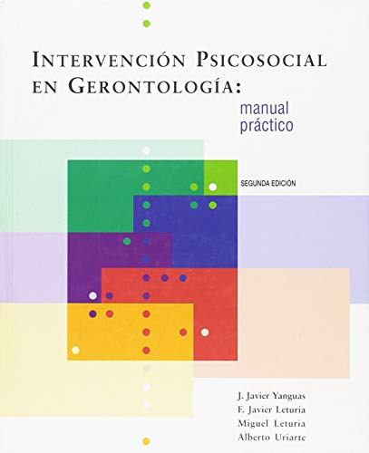 9788484402893: INTERVENCION PSICOSOCIAL EN GERONTOLOGIA: MANUAL PRACTICO