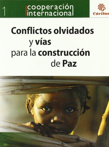 9788484404163: Conflictos olvidados y vías para la contrucción de la paz