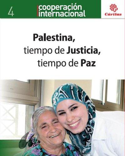 PALESTINA, TIEMPO DE JUSTICIA, TIEMPO DE PAZ: TORTOSA BLASCO, JOSE