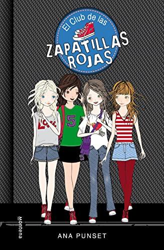 9788484410812: El Club De Las Zapatillas Rojas (El Club de las Zapatillas Rojas 1)