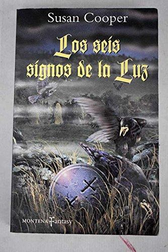 9788484411383: Los seis signos de la Luz (