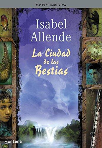 9788484411666: La ciudad de las bestias (serie infinita) (Spanish Edition)